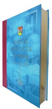 KSIĘGA 300-Lecia Suwałk (wydanie uszlachetnione)